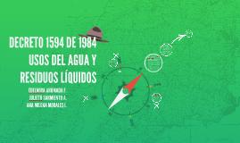 DECRETO 1594 DE 1984 USOS DEL AGUA Y RESIDUOS LÍQUIDOS