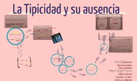 Copy of Copy of La Tipicidad y su ausencia