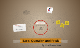 Stop, Question and Frisk
