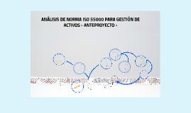 Borrador - ANÁLISIS PARA IMPLEMENTAR  ISO 55000 OIL & GAS
