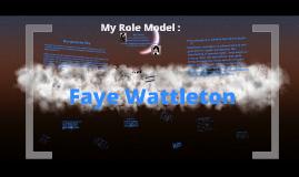My Role Model:Faye Wattleton