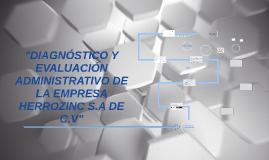 """Copy of """"DIAGNÓSTICO Y EVALUACION ADMINISTRATIVO DE LA EMPRESA HERRO"""