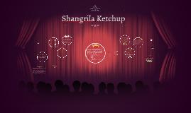 Shangrila Ketchup