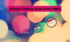 Clothing Styles of the 1980's