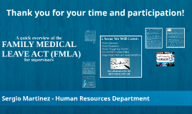 THE FAMILY MEDICAL LEAVE ACT (FMLA) - SM