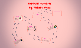 Copy of VAMPIRE ACADEMY
