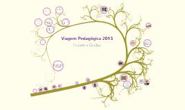 Apresentação - Viagem Pedagógica 2013 - F1