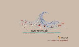 SURF ADAPTADO A PESSOAS COM INCAPACIDADES INTELECTUAIS E FÍS