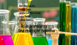10-1-5 ÁCIDO BROMHIDRICO UNA REACCIÓN EXPLOSIVA