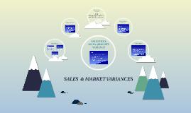 SALES  & MARKET VARIANCES