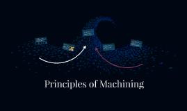 Principles of Machining Processes