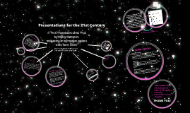 Presentations for the 21st Century