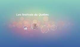 Les festivals du Québec