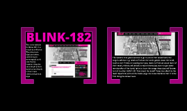 In this presentation I analyse Blink-182's website.