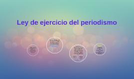 Copy of Ley de ejercicio del periodismo