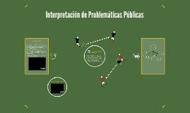 5. Interpretación de Políticas Públicas