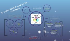 El modelo TPACK en Educación Tecnológica