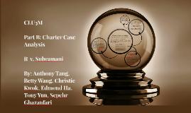 Part B:Charter Case Analysis