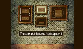 6Math: Investigation 1: Fractions/Percents