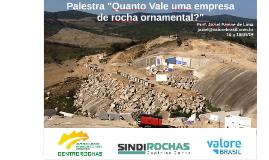 """Palestra """"Quanto vale uma empresa de rocha ornamental?"""" pela Centrorochas - Prof. Jaziel Pavine de Lima - jan19"""