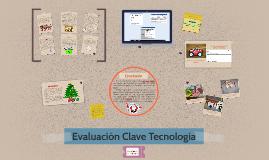 Evaluación Clave Tecnología