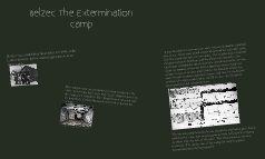 Belzec: Holocaust Concentration Camp