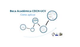 ¿Cómo postularme a una Beca Académica del CDCH-UCV?