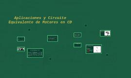 Aplicaciones y Circuito Equivalente de Motores en CD