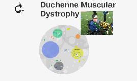 Duchenne Muscular Dystophy