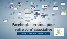 Facebook un atout pour votre com' associative