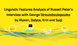 Copy of Linguistic Features Analysis of Russell Peter's Interview wi