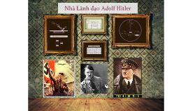 Nhà Lãnh đao Adolf Hitler