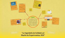 """Copy of """"La Ingeniería de Calidad y el Diseño de Experimentos, DOE"""""""