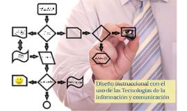 Diseño instruccional con el uso de las Tecnologías de la información y comunicación