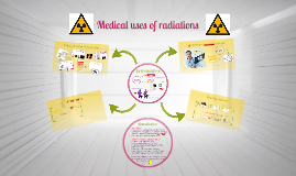 Copy of Medical uses of radiations