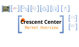 Crescent Center Market Analysis
