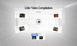 Cello Video Compilation