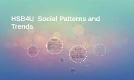 HSB4U  Social Patterns and Trends
