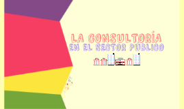 Copy of LA CONSULTORÍA