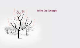 Echo the Nymph