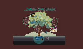 Copy of Traditional African Religions