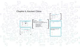 Chapter 6; Ancient China