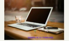 Copy of IMPACTO DE LA TECNOLOGIA EN LA VIDA DEL HOMBRE.