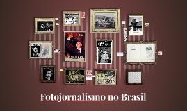 Copy of História do Fotojornalismo no Brasil