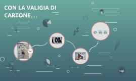 CON LA VALIGIA DI CARTONE....