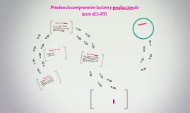 Pruebas de comprensión lectora y produccion de texto (CL-PT)