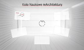 Koło Naukowe reArchitektury - Plan na 2013