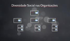 Diversidade Social nas Organizações