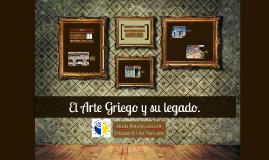 El Arte Griego y su Legado.
