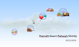 Pramukh Swami Maharaj's Divinity